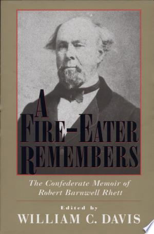 Download A Fire-eater Remembers Free Books - Dlebooks.net