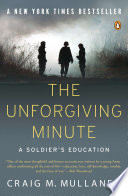 """""""The Unforgiving Minute: A Soldier's Education"""" by Craig M. Mullaney"""
