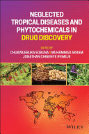 Neglected Tropical Diseases and Phytochemicals in Drug Discovery Book