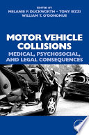 Motor Vehicle Collisions  Medical  Psychosocial  and Legal Consequences Book