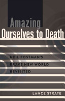 Amazing Ourselves to Death Book