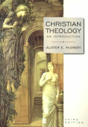 Christian Theology: An Introduction Third Edition