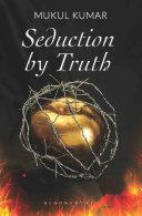 Pdf Seduction by Truth