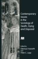 Contemporary Issues in the Sociology of Death, Dying and Disposal