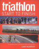 Triathlon Start to Finish