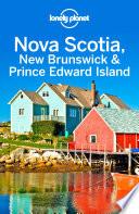 Lonely Planet Nova Scotia  New Brunswick   Prince Edward Island