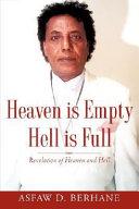 Heaven Is Empty Hell Is Full