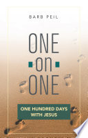 One On One  One Hundred Days with Jesus
