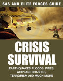 Crisis Survival  SAS and Elite Forces Survival Guide