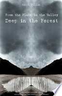 From The Place In The Valley Deep In The Forest PDF