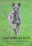 Lurchers as Pets