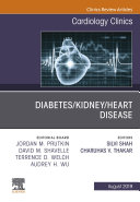 Diabetes Kidney Heart Disease  An Issue of Cardiology Clinics  Ebook