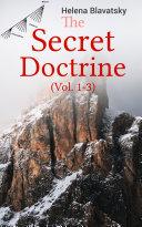 Pdf The Secret Doctrine (Vol. 1-3)