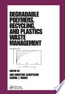Degradable Polymers Recycling And Plastics Waste Management Book PDF