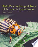 Field Crop Arthropod Pests of Economic Importance