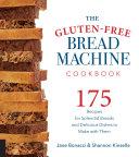 Pdf The Gluten-Free Bread Machine Cookbook