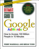Cover of Ultimate Guide to Google AdWords 3/E: How to Access 100 Million People in 10 Minutes