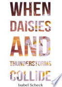 When Daisies and Thunderstorms Collide