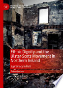Ethnic Dignity and the Ulster Scots Movement in Northern Ireland