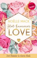 Hot Summer Love: Zwei Romane in einem eBook