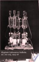 Hygienic Laboratory bulletin. no. 101-105, 1915-16
