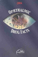 Ophthalmic Drug Facts 2004