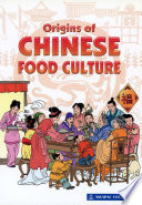 Origins Of Chinese Food Culture 2012 Edition Epub