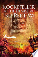 Rockefeller and the Demise of Ibu Pertiwi