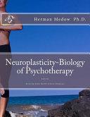 Neuroplasticity Biology Of Psychotherapy