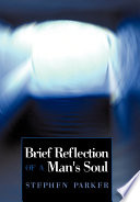 Brief Reflection Of A Man S Soul