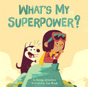 What s My Superpower