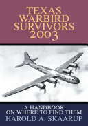 Texas Warbird Survivors 2003