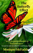 The Butterfly Effect   When Renewal is Subject to Transformation