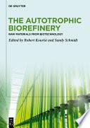The Autotrophic Biorefinery