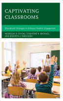 Captivating classrooms: educational strategies to enhance student engagement