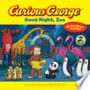 Curious George Good Night  Zoo  CGTV 8 X 8