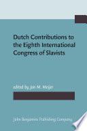 Dutch Contributions to the Eighth International Congress of Slavists  Zagreb  Ljubljana  September 3  9  1978