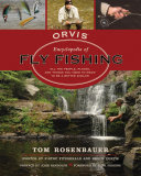 The Orvis Encyclopedia of Fly Fishing