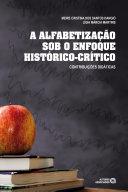 A alfabetização sob o enfoque histórico-crítico
