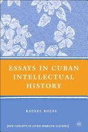 Essays in Cuban Intellectual History