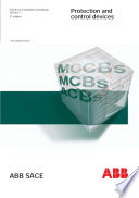 Protection and Control Devices-Electrical Installation Handbook (vol-1), ABB Sace, 2007