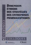 Dimension éthique des stratégies des entreprises pharmaceutiques