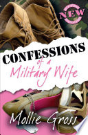 """Confessions of a Military Wife"" by Mollie Gross"