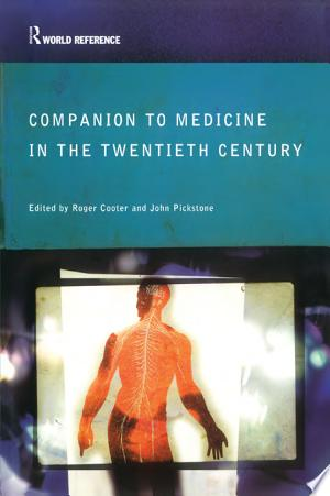 Download Companion to Medicine in the Twentieth Century Free Books - Reading Best Books For Free 2018