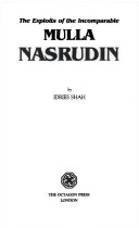 The Exploits of the Incomparable Mulla Nasrudin   The Subtleties of the Inimitable Mulla Nasrudin