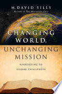 Changing World Unchanging Mission
