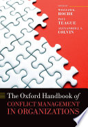 The Oxford Handbook of Conflict Management in Organizations Book