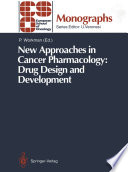 New Approaches in Cancer Pharmacology  Drug Design and Development Book