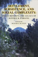 Settlement  Subsistence  and Social Complexity