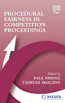 Procedural Fairness in Competition Proceedings: